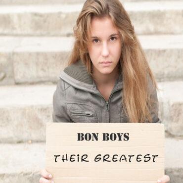 The Bon Boys Greatest