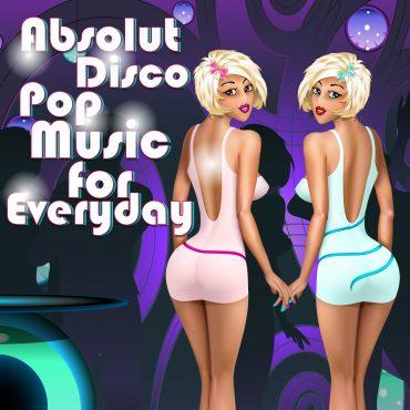 Absolut Disco Pop –...