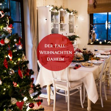 Der Fall Weihnachten Daheim...