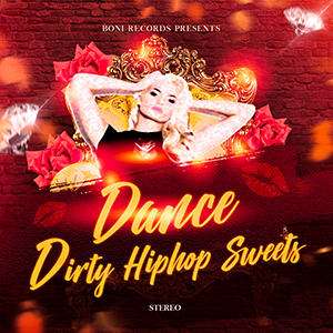 Dirty Hiphop Sweets DANCE...